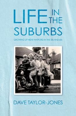 Life in the Suburbs -