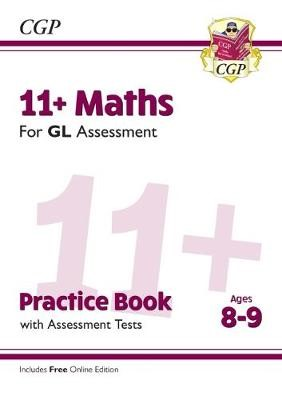 11+ GL Maths Practice Book & Assessment Tests - Ages 8-9 (with Online Edition) -