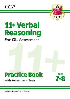 11+ GL Verbal Reasoning Practice Book & Assessment Tests - Ages 7-8 (with Online Edition) -