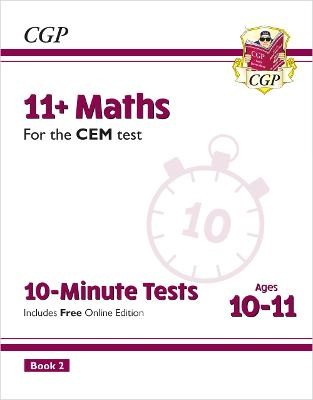 11+ CEM 10-Minute Tests: Maths - Ages 10-11 Book 2 (with Online Edition) - pr_33489