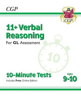 New 11+ GL 10-Minute Tests: Verbal Reasoning - Ages 9-10 (with Online Edition) - pr_14629