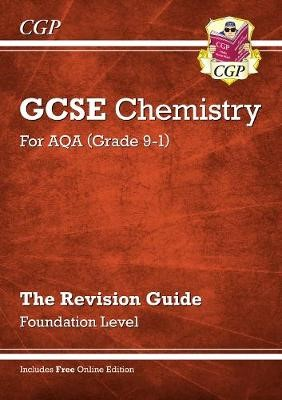 Grade 9-1 GCSE Chemistry: AQA Revision Guide with Online Edition - Foundation - pr_17472