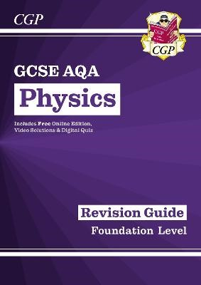Grade 9-1 GCSE Physics: AQA Revision Guide with Online Edition - Foundation - pr_17382