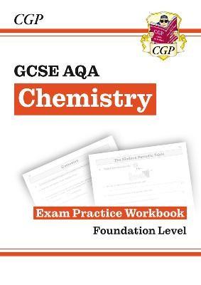 Grade 9-1 GCSE Chemistry: AQA Exam Practice Workbook - Foundation - pr_17471