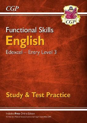 Functional Skills English: Edexcel Entry Level 3 - Study & Test Practice (for 2021 & beyond) -
