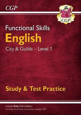 New Functional Skills English: City & Guilds Level 1 - Study & Test Practice (for 2020 & beyond) - pr_401532