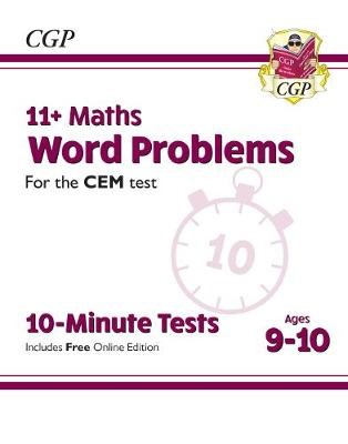 11+ CEM 10-Minute Tests: Maths Word Problems - Ages 9-10 (with Online Edition) -