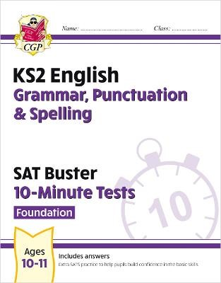 New KS2 English SAT Buster 10-Minute Tests: Grammar, Punctuation & Spelling - Foundation - pr_1732673