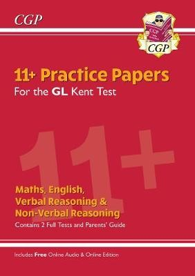 New Kent Test 11+ GL Practice Papers (with Parents' Guide & Online Edition) -
