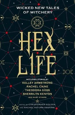 Hex Life: Wicked New Tales of Witchery -