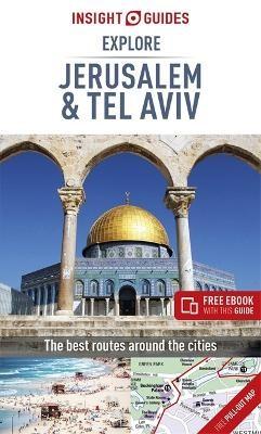 Insight Guides Explore Jerusalem & Tel Aviv (Travel Guide with Free eBook) -