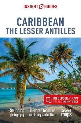 Insight Guides Caribbean: The Lesser Antilles (Travel Guide with Free eBook) -