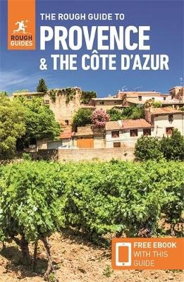The Rough Guide to Provence & the Cote d'Azur (Travel Guide with Free eBook) -