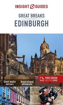 Insight Guides Great Breaks Edinburgh (Travel Guide with Free eBook) -
