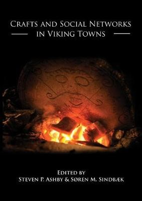 Crafts and Social Networks in Viking Towns -