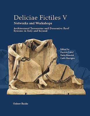 Deliciae Fictiles V. Networks and Workshops -