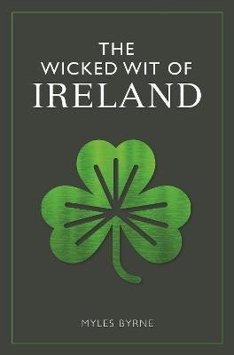 The Wicked Wit of Ireland -