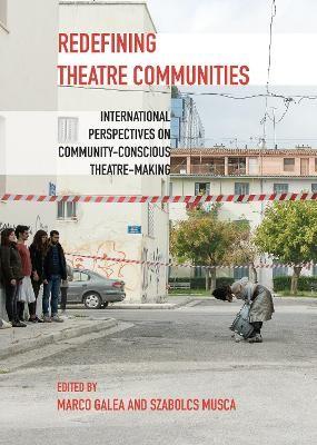 Redefining Theatre Communities -