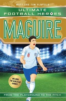 Maguire (Ultimate Football Heroes - International Edition) - includes the World Cup Journey! -