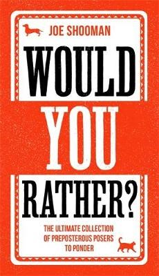 Would You Rather? -