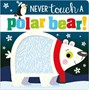 Never Touch A Polar Bear - pr_1835809