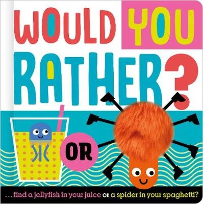 Would You Rather... ? -