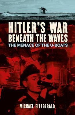 Hitler's War Beneath the Waves -