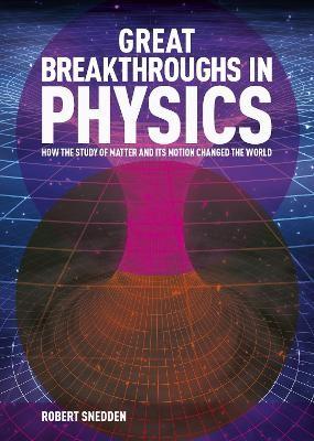 Great Breakthroughs in Physics - pr_1807602