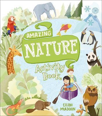 Amazing Nature Activity Book -