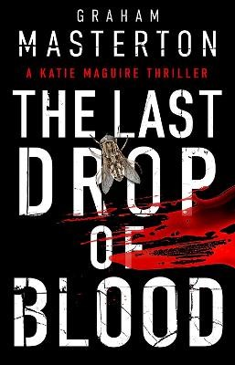 The Last Drop of Blood -