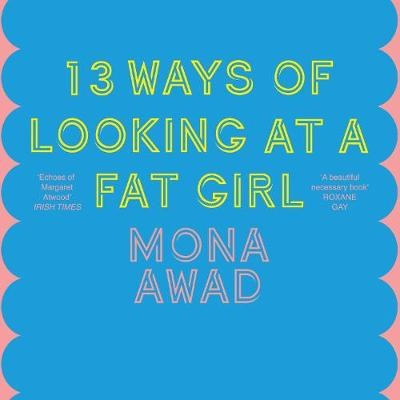 13 Ways of Looking at a Fat Girl -