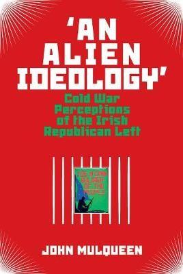 'An Alien Ideology' -