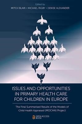 Issues and Opportunities in Primary Health Care for Children in Europe -