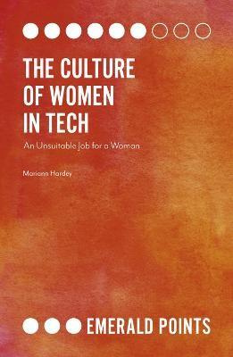 The Culture of Women in Tech -