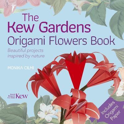 The Kew Gardens Origami Flowers Book -