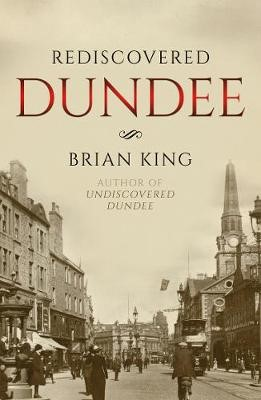 Rediscovered Dundee -