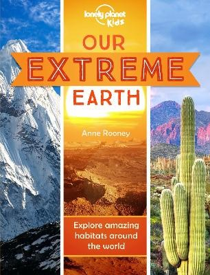 Our Extreme Earth -