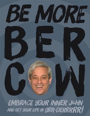 Be More Bercow -