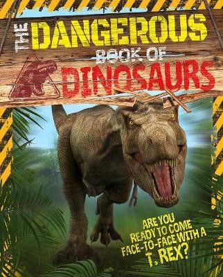 The Dangerous Book of Dinosaurs -