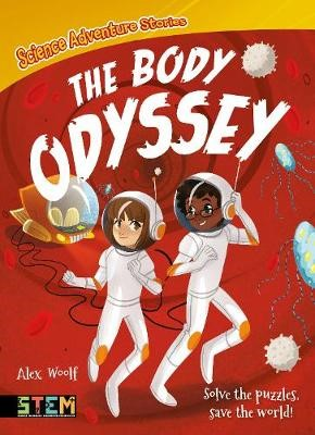 Science Adventure Stories: The Body Odyssey -