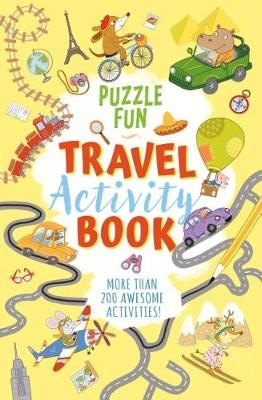 Puzzle Fun: Travel Activity Book -