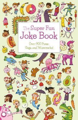 The Super Fun Joke Book -