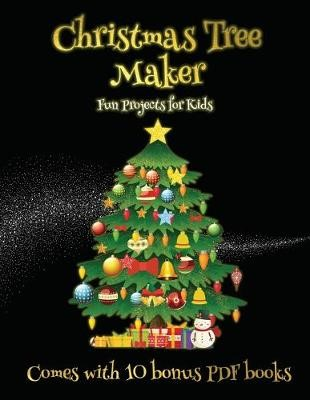 Fun Projects for Kids (Christmas Tree Maker) - pr_1869638
