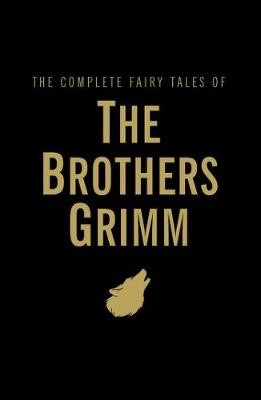 The Complete Fairy Tales -
