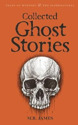 Collected Ghost Stories -