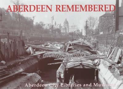 Aberdeen Remembered -