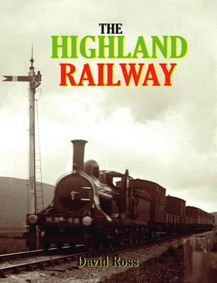 The Highland Railway -