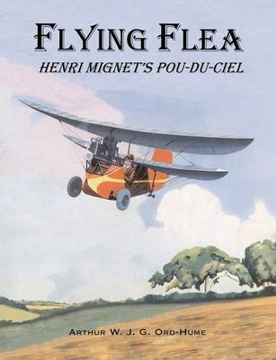 Flying Flea; Henri Mignet's Pou-du-Ciel -