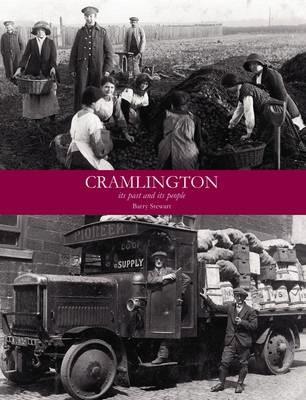 Cramlington its Past and its People -