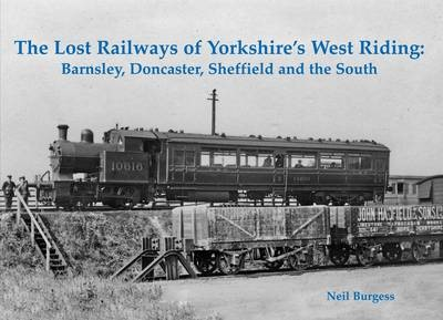 The Lost Railways of Yorkshire's West Riding - pr_214344